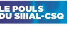 Le POULS du SIIIAL-CSQ – Édition juin 2017 • Volume 8 • Numéro 4